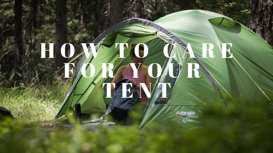 How to care for your tent